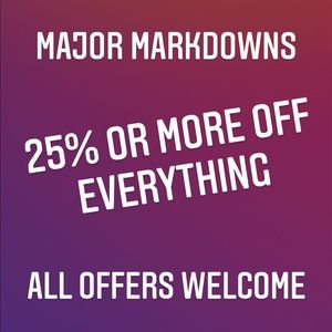 25% or more off everything!